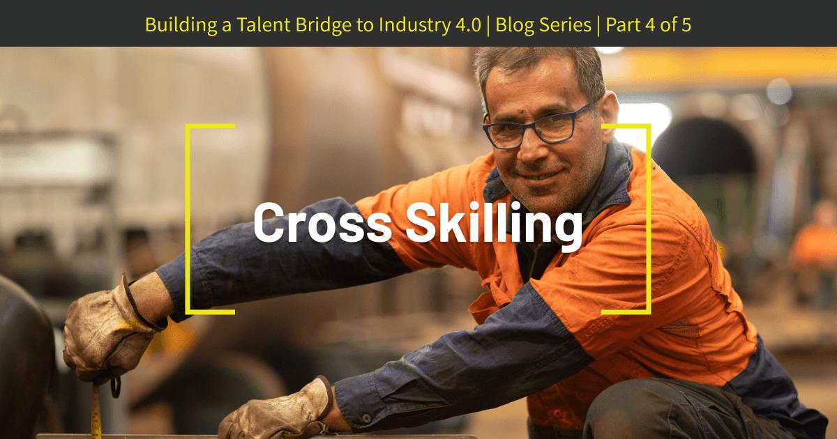 Cross-Skilling
